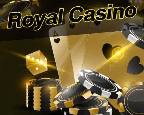Royal casino